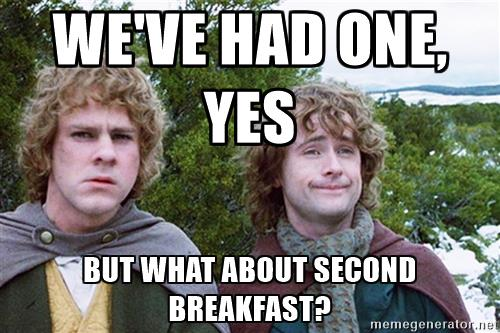 hobbits-second-breakfast-weve-had-one-yes-but-what-about-second-breakfast